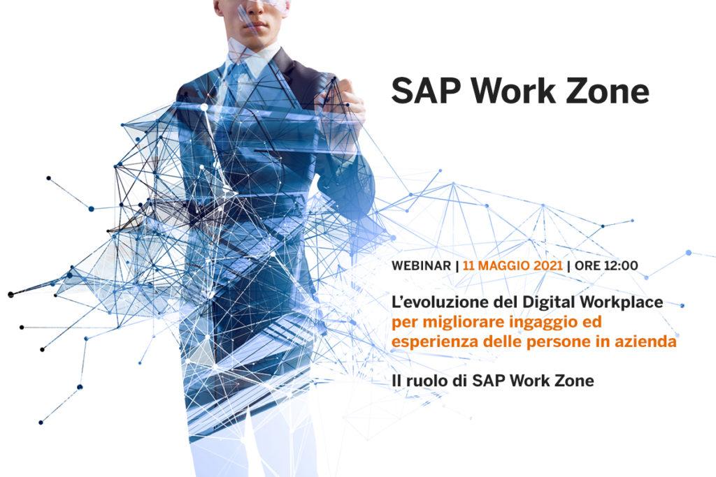 Il ruolo di SAP Work Zone per l'evoluzione del Digital WorkPlace e per migliorare ingaggio ed esperienza delle persone in azienda